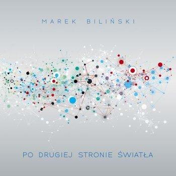Po drugiej stronie światła-Biliński Marek