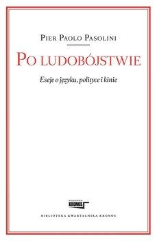 Po ludobójstwie. Eseje o języku, polityce i kinie                      (ebook)