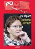 PO Premierze. Ewa Kopacz