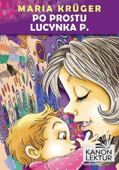 Po prostu Lucynka P.-Kruger Maria