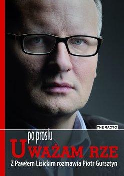Po prostu Uważam Rze-Gursztyn Piotr, Lisicki Paweł