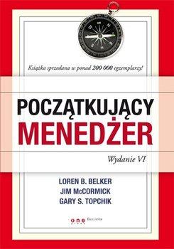 Początkujący menedżer-Belker Loren B., McCormick Jim, Topchik Gary