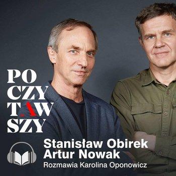 Poczytawszy: Stanisław Obirek. Wąska ścieżka. Dlaczego odszedłem z Kościoła-Oponowicz Karolina, Obirek Stanisław, Nowak Artur