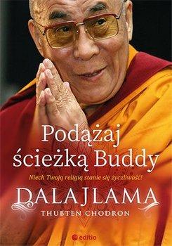 Podążaj ścieżką Buddy-Dalajlama, Chodron Thubten