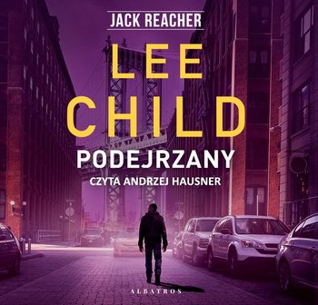 Podejrzany. Jack Reacher. Tom 4 - Child Lee