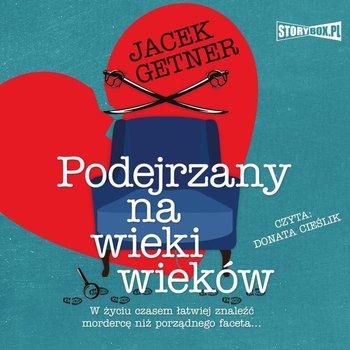 Podejrzany na wieki wieków-Getner Jacek