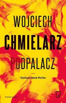Podpalacz-Chmielarz Wojciech
