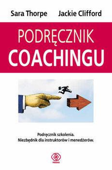 Podręcznik coachingu-Thorpe Sara, Clifford Jackie