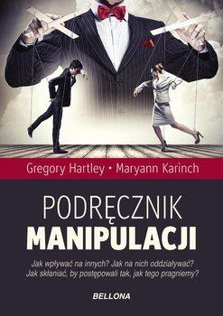 Podręcznik manipulacji-Hartley Gregory, Karinch Maryann