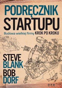 Podręcznik startupu. Budowa wielkiej firmy krok po kroku                      (ebook)