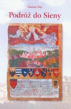 Podróż do sieny-Zejc Dariusz