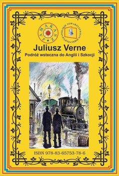 Podróż wsteczna do Anglii i Szkocji-Verne Juliusz