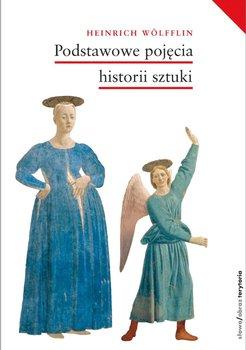 Podstawowe pojęcia historii sztuki. Problemy rozwoju stylu w sztuce nowożytnej-Wolfflin Heinrich