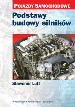 Podstawy budowy silników-Luft Sławomir