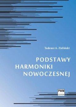 Podstawy harmoniki nowoczesnej-Zieliński Tadeusz A.