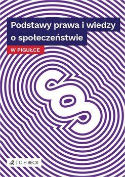 Podstawy prawa i wiedzy o społeczeństwie w pigułce-Żelazowska Wioletta