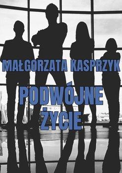 Podwójne życie-Kasprzyk Małgorzata