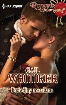 Podwójny mezalians-Whitiker Gail
