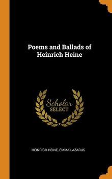 Poems and Ballads of Heinrich Heine-Heine Heinrich