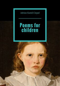 Poems for children-Ciepał Adrian