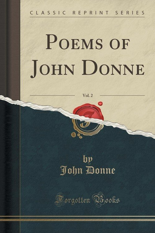 john donne 2 Discover john donne famous and rare quotes share john donne quotations about love, soul and death now god comes to thee, not as in.
