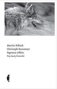 Pogromca wilków. Trzy duety literackie                      (ebook)