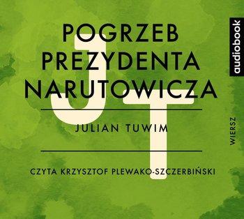 Pogrzeb Prezydenta Narutowicza Tuwim Julian Audiobook