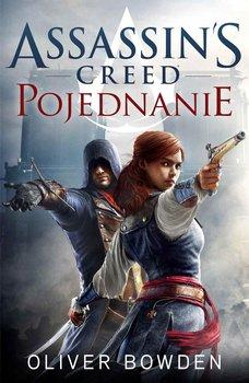Pojednanie. Assassin's Creed. Tom 7-Bowden Oliver