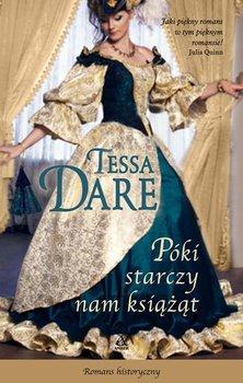 Póki starczy nam książąt-Dare Tessa