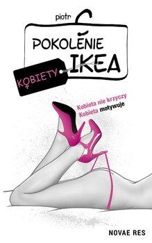 Pokolenie Ikea. Kobiety-Piotr C.