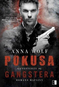 Pokusa Gangstera-Wolf Anna