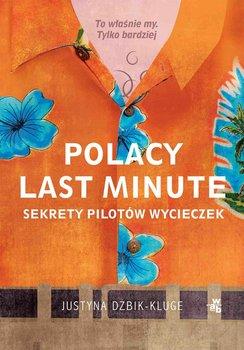 Polacy last minute-Dżbik-Kluge Justyna