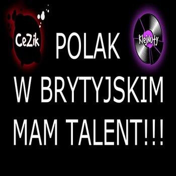 Polak w Brytyjskim Mam Talent-KlejNuty