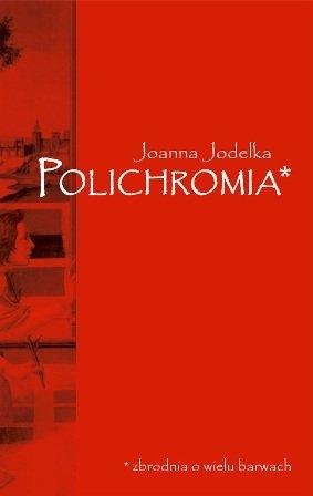 Polichromia Joanna Jodełka