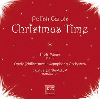 Polish Carols Christmas Time-Berny Sławomir, Kurdej-Szatan Barbara, Mania Weronika