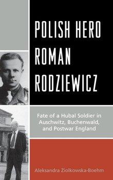 Polish Hero Roman Rodziewicz-Ziolkowska-Boehm Aleksandra