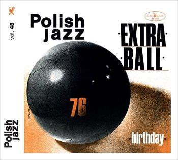 Polish Jazz: Birthday -Extra Ball