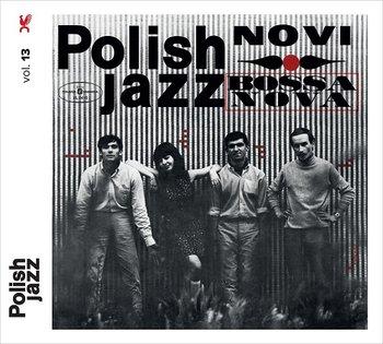 Polish Jazz: Bossa Nova-Novi Singers