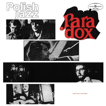 Polish Jazz. Drifting Feather.  Volume 26 - Paradox
