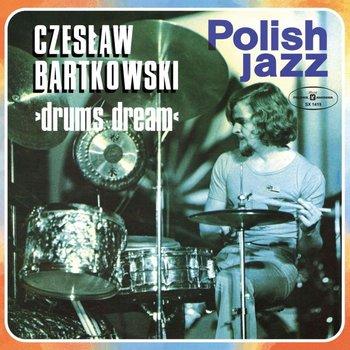 Polish Jazz: Drums Dream. Volume 50-Bartkowski Czesław