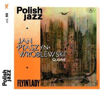 Polish Jazz: Flyin' Lady. Volume 55-Jan Ptaszyn Wróblewski Quartet