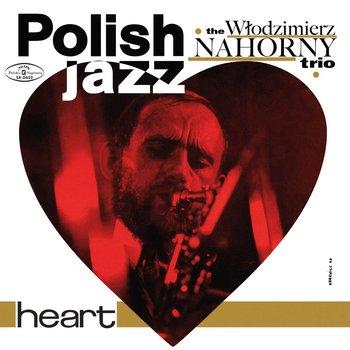 Polish Jazz: Heart. Volume.15-Nahorny Włodzimierz