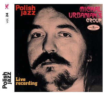 Polish Jazz: Live Recording - Michał Urbaniak Group