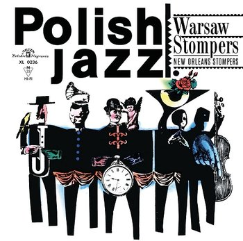 Polish Jazz: New Orleans Stompers - Warsaw Stompers