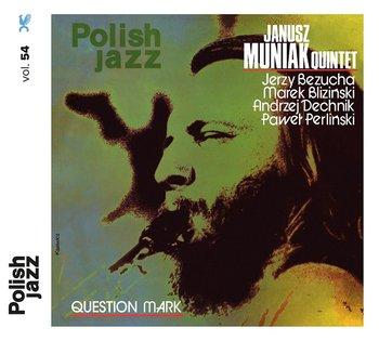 Polish Jazz: Question Mark-Janusz Muniak Quintet