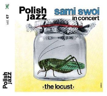 Polish Jazz: The Locust. Volume 67-Sami Swoi