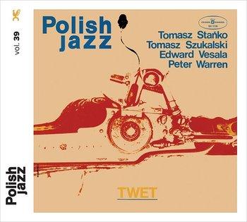 Polish Jazz: TWET -Stańko Tomasz, Szukalski Tomasz, Vesala Edward, Warren Peter