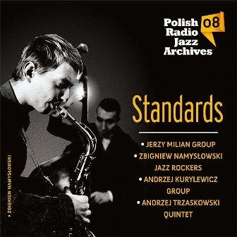 Polish Radio Jazz Archives. Volume 8: Standards-Various Artists