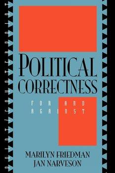 Political Correctness-Friedman Marilyn