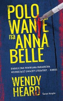 Polowanie na Annabelle-Heard Wendy